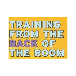 Training From The Back Of The Room